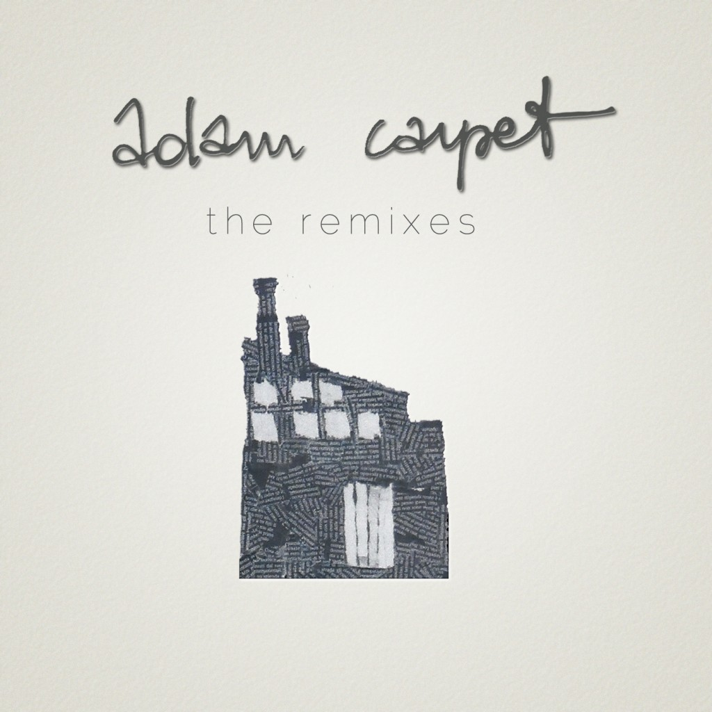 Adam Carpet | The Remixes